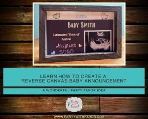 How to Make this Adorable Reverse Canvas Baby Announcement