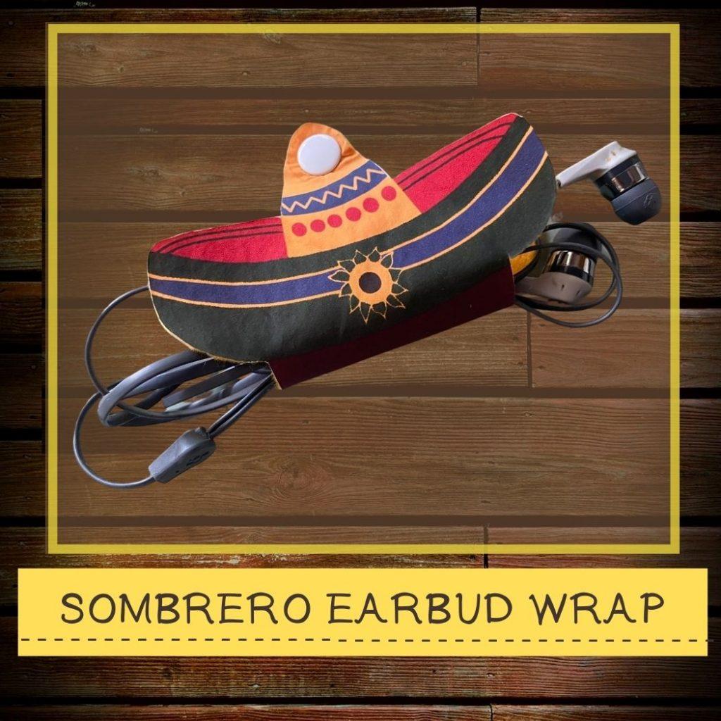 DIY Sombrero Earbud Wrap