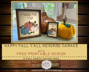 Happy Fall Y'all Reverse Canvas with Free Design