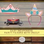 Easy Inexpensive Party Favors with Cricut