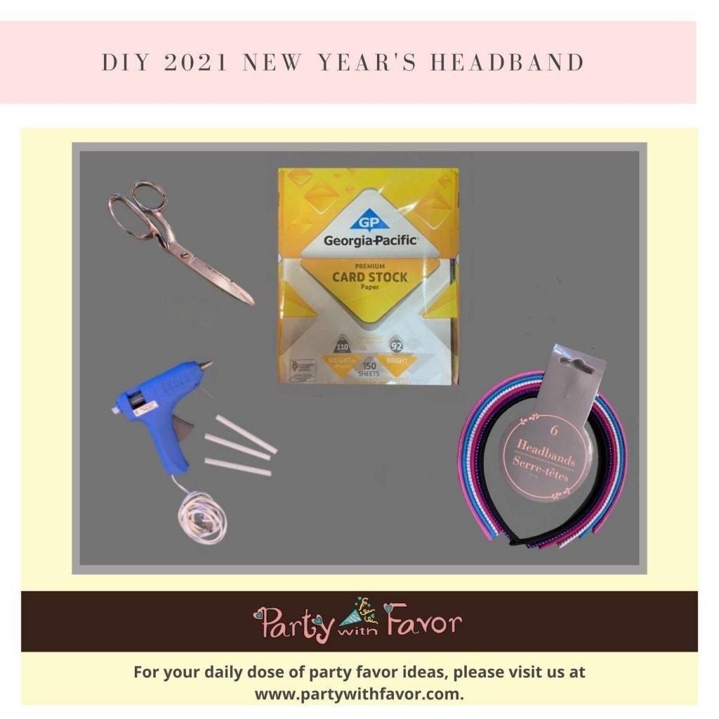 DIY 2021 New Year's Headband - Materials
