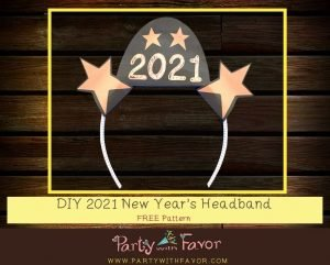 How To Make A 2021 New Year's Headband